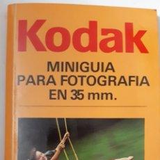 Cámara de fotos: KODAK. MINIGUÍA PARA FOTOGRAFÍA EN 35 MM. 1983. Lote 134242558
