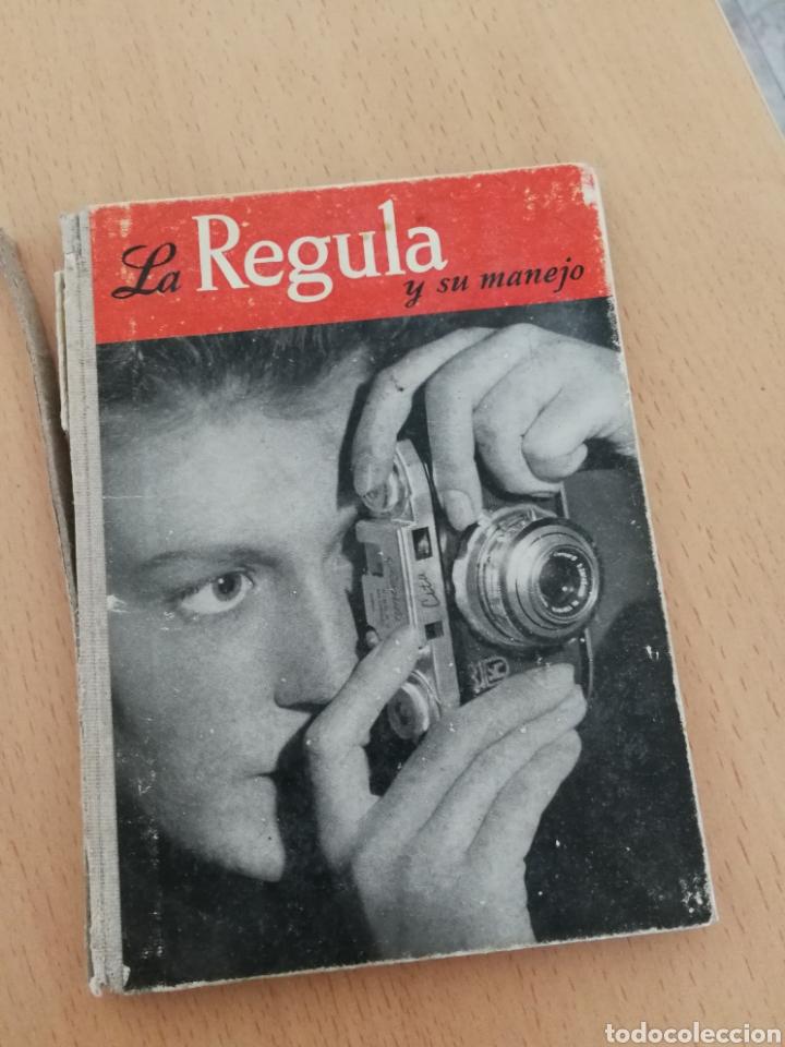 LA REGULA Y SU MANEJO. (Cámaras Fotográficas - Catálogos, Manuales y Publicidad)