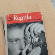 Cámara de fotos: LA REGULA Y SU MANEJO.. Lote 140383052