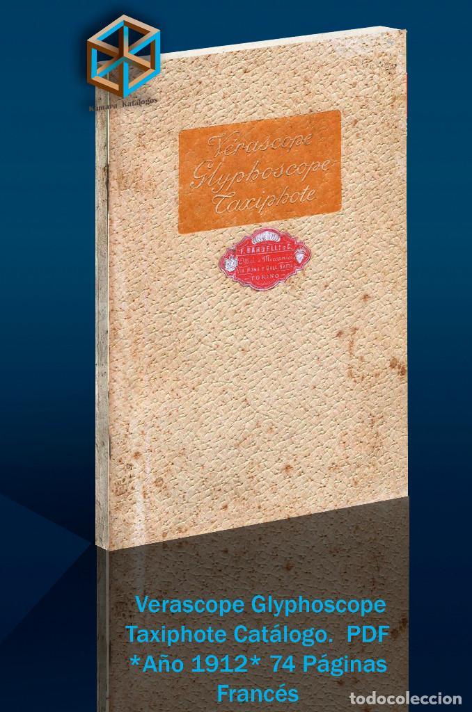 Cámara de fotos: Jules Richard 7 Catálogos PDF. Verascope, Taxiphote, Glyphoscope, etc. DVD - Foto 8 - 142824814