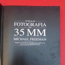 Cámara de fotos: MANUAL DE FOTOGRAFIA EN 35MM,,MICHAEL FREEMAN...320 PAGINAS, USADO, BUEN ESTADO... Lote 143072666