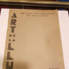 Cámara de fotos: ART DE LA LLUM REVISTA FOTOGRÁFICA DE CATALUNYA MAYO 1934 AÑO 2 Nº 12 (T6). Lote 143315678