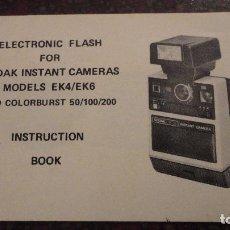 Cámara de fotos: ANTIGUO LIBRO INSTRUCCIONES.ELECTRONIC FLASH.KODAK ISNTANT CAMERAS MODELS EK4 EK6.. Lote 144044150