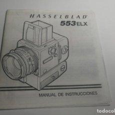 Cámara de fotos: MANUAL HASSELBLAD 553ELX ESPAÑOL. Lote 150062258