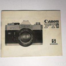 Cámara de fotos: MANUAL ORIGINAL CANON FTB EN ESPAÑOL. Lote 150331710