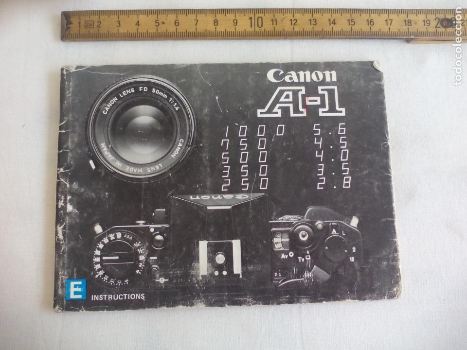 CANON A-1 INSTRUCTIONS. MANUAL DE INSTRUCCIONES DE CAMARA FOTOGRAFÍCA (Cámaras Fotográficas - Catálogos, Manuales y Publicidad)