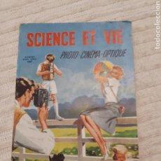 Cámara de fotos: SCIENCE ET VIE. PHOTO-CINÉMA-OPTIQUE 1952, 156 PP.. Lote 153827565