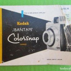 Cámara de fotos: LIBRITO DE INSTRUCCIONES CAMARA DE FOTOS, KODAK BANTAM ,COLORSNAP. Lote 154367338