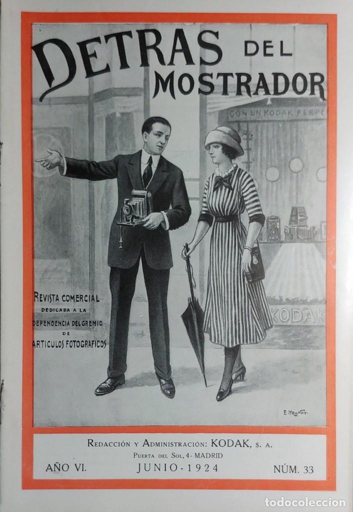 DETRÁS DEL MOSTRADOR : REVISTA … , AÑO VI, NÚM. 33 (JUNIO 1924). MADRID : KODAK, S.A., 1924. (Cámaras Fotográficas - Catálogos, Manuales y Publicidad)