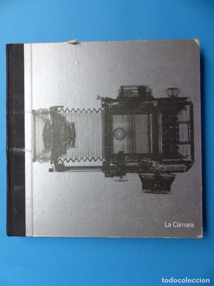 LIBRO LA CAMARA, LIFE LA FOTOGRAFICA, AÑO 1974, SALVAT EDITORES (Cámaras Fotográficas - Catálogos, Manuales y Publicidad)