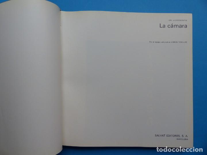 Cámara de fotos: LIBRO LA CAMARA, LIFE LA FOTOGRAFICA, AÑO 1974, SALVAT EDITORES - Foto 2 - 165370158