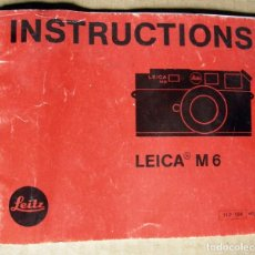 Cámara de fotos: MANUAL DE INSTRUCCIONES LEICA M6 / 1985 / EN INGLÉS. Lote 165684390