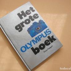 Cámara de fotos: HET GROTE OLYMPUS BOEK.- FRANK PANGERL.- EDIC. FOCUS.- MCMLXXXII . Lote 165811590