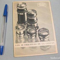 Cámara de fotos: LOS 10 OBJETIVOS DE LA CÁMARA CONTAX. ZEISS IKON. ESPAÑOL. AÑOS 50.. Lote 168266584