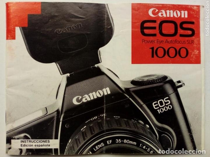 MANUAL DE INSTRUCCIONES - CANON EOS 1000 - EN ESPAÑOL - ORIGINAL, EN PAPEL - (Cámaras Fotográficas - Catálogos, Manuales y Publicidad)