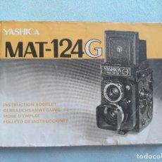 Cámara de fotos: CATALOGO FOLLETO MANUAL DE INSTRUCCIONES ORIGINAL DE LA CAMARA DE FOTOS YASHICA MAT-124G. Lote 175494849