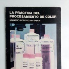 Appareil photos: LA PRACTICA DEL PROCESAMIENTO DE COLOR - TETENAL - NEGATIVO POSITIVO INVERSION -. Lote 178592941
