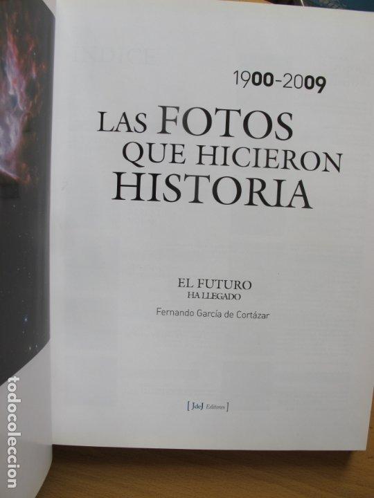 Cámara de fotos: LAS FOTOS QUE HICIERON HISTORIA 1900-2009.- FERNANDO GARCÍA DE CORTAZAR. - Foto 3 - 180143456