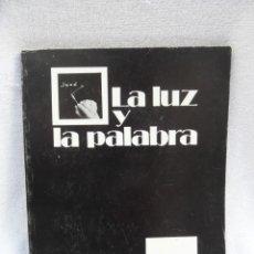 Cámara de fotos: LA LUZ Y LA PALABRA...FOTOGRAFO GADITANO MANOLO TORRES. AÑOS 80,,DEDICADO POR EL AUTOR.. Lote 183261440
