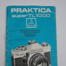 Cámara de fotos: INSTRUCCIONES ORIGINALES CAMARA DE FOTOS PRAKTICA SUPER TL.1000. Lote 183273991