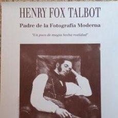 Cámara de fotos: POSTER. CARTEL DE EXPOSICIÓN FOTOGRÁFICA DE HENRY FOX TALBOT, PADRE DE LA FOTOGRAFÍA MODERNA. Lote 186326111