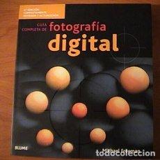Cámara de fotos: GUIA COMPLETA DE FOTOGRAFÍA DIGITAL. M. FREEMAN 2009. Lote 193164895