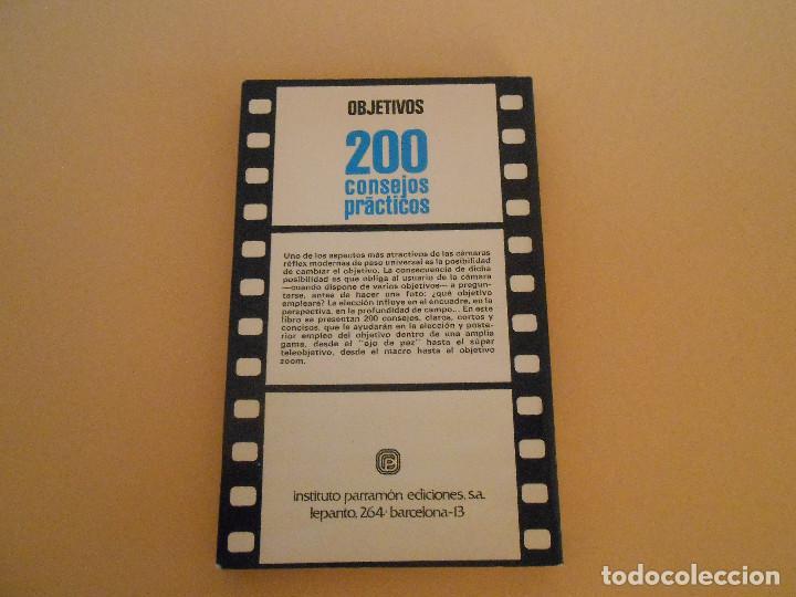 Cámara de fotos: 200 CONSEJOS PRÁCTICOS OBJETIVOS. Emile voogel / Peter Keyzer. - Foto 2 - 194967700