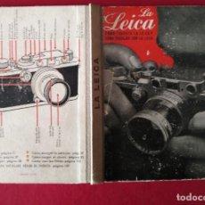 Cámara de fotos: LA LEICA COMO TRABAJA LA LEICA Y COMO TRABJAR CON LA LEICA 2 ED FOTO BIBLIOTECA. Lote 195488880