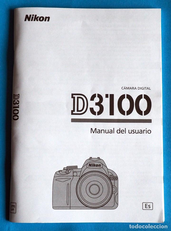 MANUAL ORIGINAL NIKON D 3100. EN ESPAÑOL (Cámaras Fotográficas - Catálogos, Manuales y Publicidad)