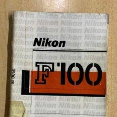 Cámara de fotos: MANUAL DE INSTRUCIONES NIKON F 100. Lote 196420392