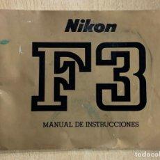 Cámara de fotos: MANUAL DE INSTRUCCIONES NIKON F3. Lote 196420487