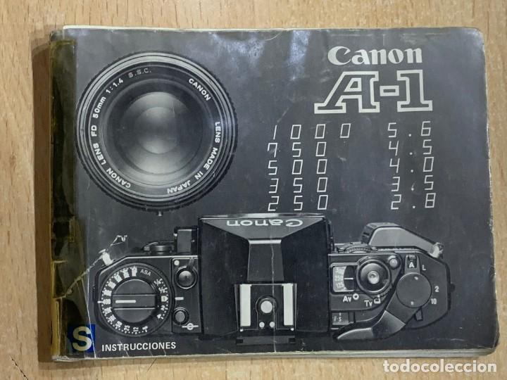 MANUAL DE INSTRUCCIONES CANON A-1 (Cámaras Fotográficas - Catálogos, Manuales y Publicidad)
