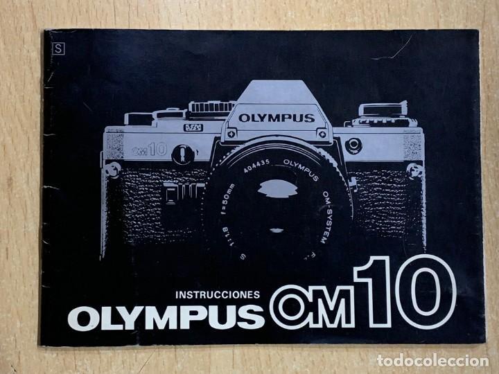 MANUAL DE INSTRUCCIONES OLYMPUS OM10 (Cámaras Fotográficas - Catálogos, Manuales y Publicidad)