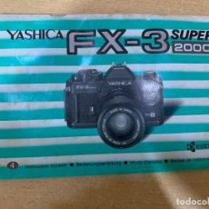 Cámara de fotos: MANUAL DE INSTRUCCIONES YASHICA FX- 3 SUPER 2000. Lote 197609097