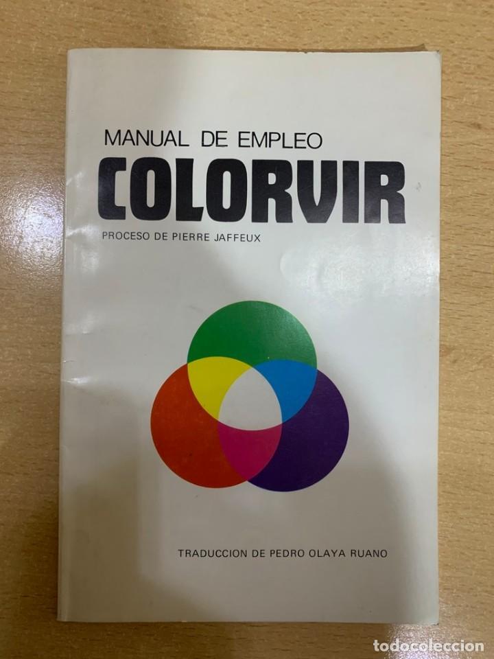 MANUAL DE EMPLEO COLORVIR (Cámaras Fotográficas - Catálogos, Manuales y Publicidad)