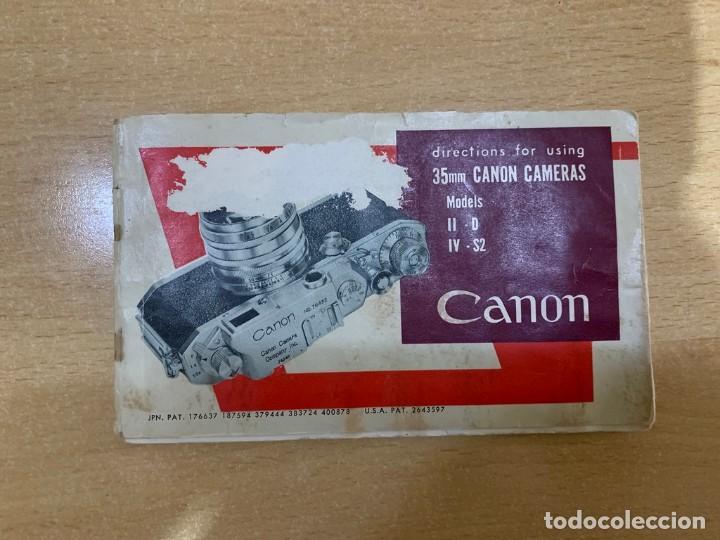 MANUAL DE INSTRUCCIONES CANON II- D - IV - S2 (Cámaras Fotográficas - Catálogos, Manuales y Publicidad)