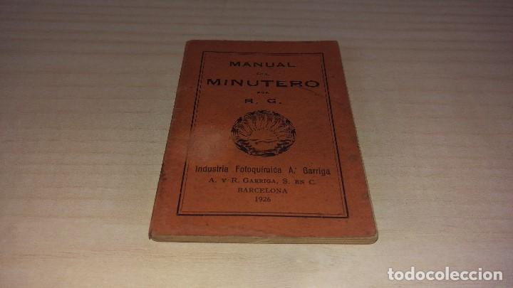 MANUAL DEL MINUTERO, GARRIGA, BARCELONA 1926 (Cámaras Fotográficas - Catálogos, Manuales y Publicidad)