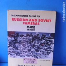 Cámara de fotos: THE AUTHENTIC GUIDE TO RUSSIAN AND SOVIET CAMERAS ; MADE IN USSR.- JEAN LOUP PRINCELLE. Lote 200784840