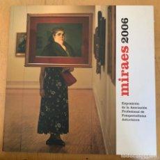 Cámara de fotos: MIRAES 2006 EXPOSICION DE LA ASOCIACION PROFESIONAL DE FOTOPERIODISTAS ASTURIANOS. Lote 201192232