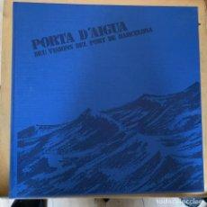 Cámara de fotos: POTA D´AIGUA DEU VISIONS DEL PORT DE BARCELONA. Lote 201194156