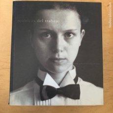 Cámara de fotos: LIBRO DE FOTOGRAFIAS RETORICAS DEL TRABAJO RANDSTAD PHOTOCOLLECTION. Lote 201200997