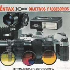 Cámara de fotos: == PA324 - FOLLETO PENTAX ASAHI - K SERIES OBJETIVOS Y ACCESORIOS - 48 PAGINAS - EN ESPAÑOL. Lote 202859971