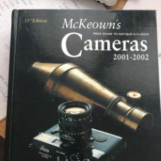 Cámara de fotos: MCKEOWN'S CATALOGO DE CÁMARAS ANTIGUAS Y CLASICAS 11EDICIÓN COMO NUEVO, EXCELENTE ESTADO. Lote 206436871