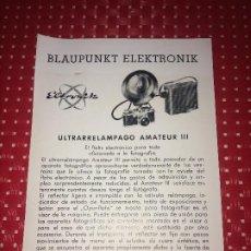 Cámara de fotos: BLAUPUNKT ELEKTRONIK - ULTRARRELÁMPAGO AMATEUR III - FOLLETO - AÑOS 50. Lote 206441076