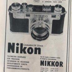 Cámara de fotos: PUBLICIDAD DE PRENSA DE CÁMARAS NIKON NIKKOR. ORIGINAL AÑO 1954. 14 X 18 CM. BUEN ESTADO.. Lote 206869701