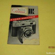 Cámara de fotos: ANTIGUO MANUAL DE INSTRUCCIONES EN ESPAÑOL DE LA CÁMARA FOTOGRÁFICA KODAK RETINA III C - AÑO 1950S.. Lote 207976643