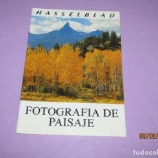 Cámara de fotos: ANTIGUO CATÁLOGO MANUAL DE FOTOGRAFIA *FOTOGRAFIA DE PAISAJE* DE HASSELBLAD DEL AÑO 1980.. Lote 214009173
