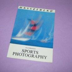 Cámara de fotos: ANTIGUO CATÁLOGO MANUAL DE FOTOGRAFIA * FOTOGRAFIA DEPORTIVA * DE HASSELBLAD DEL AÑO 1979. Lote 214010591