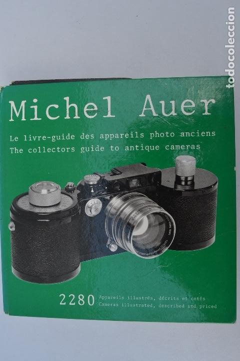 THE COLLECTORS GUIDE TO ANTIQUE CAMERAS MICHEL AUER 2280 CAMARAS DESCRITAS Y PRECIOS (Cámaras Fotográficas - Catálogos, Manuales y Publicidad)