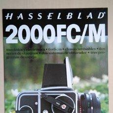 Cámara de fotos: HASSELBLAD 2000FC/M. 28 X 21 CM. 12 PÁGINAS, FOLLETO INFORMATIVO. Lote 221503291